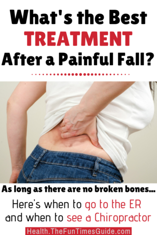 What is the best treatment after a painful fall? Go to the doctor? To the Emergency Room? Or to a Chropractor?